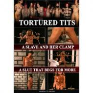 DVD Tortured Tits: A slave and her clamp